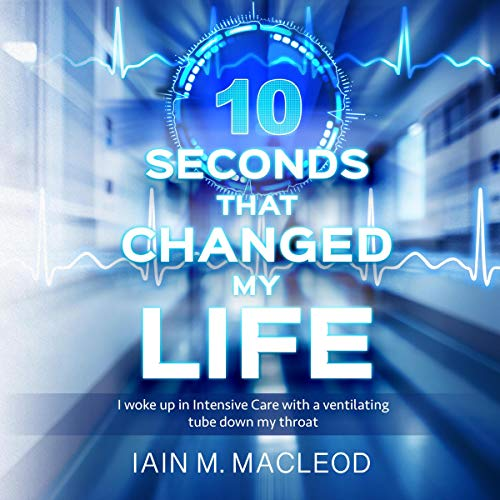 10 Seconds That Changed My Life cover art