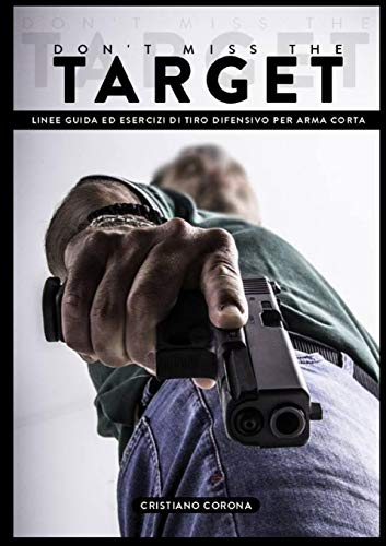 Don't Miss the Target