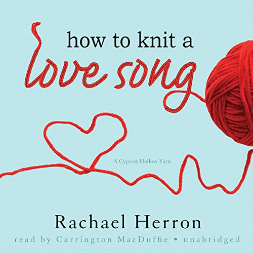 How to Knit a Love Song audiobook cover art