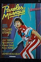 Paroles & Musique 1986 12 n° 65 Dossier ROLLING STONES * VASCA QUILAPAYUN DAHO PERRET COLUCHE