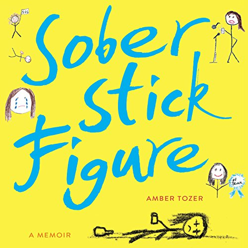 Sober Stick Figure audiobook cover art