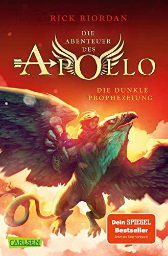 Die Abenteuer des Apollo 2: Die dunkle Prophezeiung. Der zweite Band der Bestsellerserie! Für Fantasy-Fans ab 12 (2)
