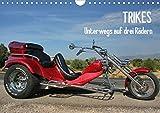 Trikes - Unterwegs auf drei Rädern (Wandkalender 2021 DIN A4 quer)