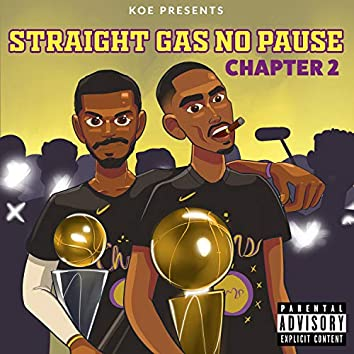 Straight Gas No Pause Chapter 2