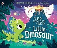 Little Dinosaur (Ten Minutes to Bed)