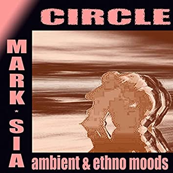 Circle (Ambient and Ethno Moods)