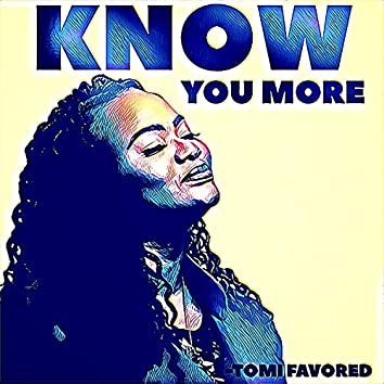 Know You More