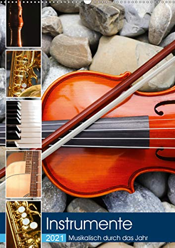 Instrumente - Musikalisch durch das Jahr (Wandkalender 2021 DIN A2 hoch)