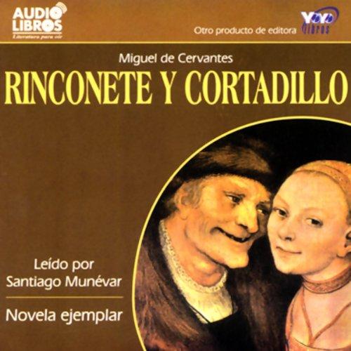 Rinconete y Cortadillo (Texto Completo) audiobook cover art