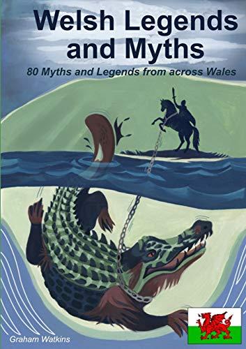 Welsh Legends and Myths