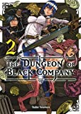 The Dungeon of Black Company - Tome 2
