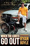 When the Lights Go Out: A Boy Given a Second Chance
