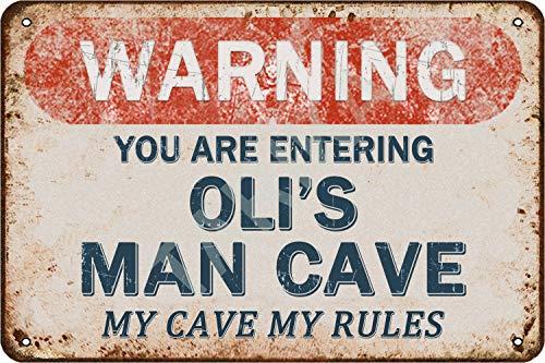 Tarika Warning You are Entering Oli's Man Cave My Cave My Rules Affiche de Fer Vintage Peinture étain Signe pour Rue Garage Maison café Bar Homme Grotte Ferme décoration Murale Artisanat