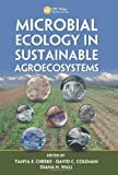 Microbial Ecology in Sustainable Agroecosystems (Advances in Agroecology)