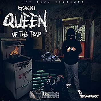 Queen of the trap