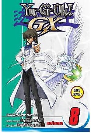 [(Yu-Gi-Oh! GX: 8)] [Author: Naoyuki Kageyama] published on (January, 2012)