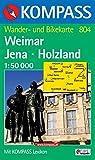 Weimar, Jena, Holzland: Wander- und Bikekarte. 1:50.000. GPS-genau - 804 Kompass