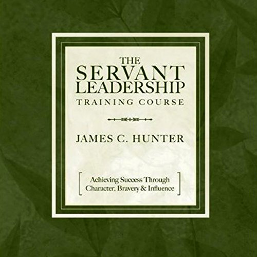 The Servant Leadership Training Course audiobook cover art