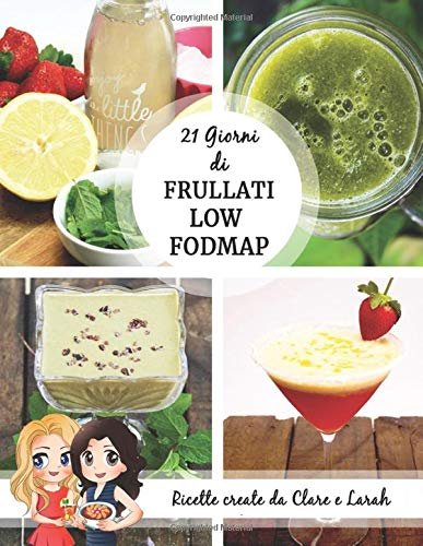 21 Giorni Di Frullati Low FODMAP