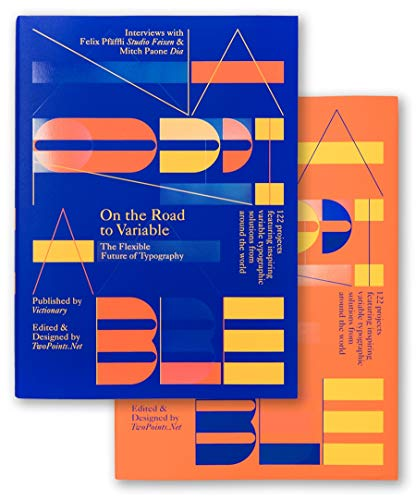 On the Road to Variable: The Flexible Future of Typography [Copertine assortite]