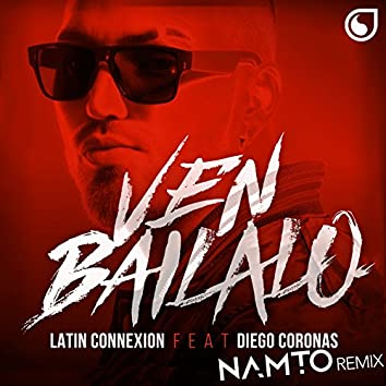 Ven Báilalo (Namto Remix)
