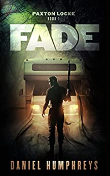 Fade: A Wizard Private Investigator Novel (Paxton Locke Book 1) by [Daniel Humphreys]