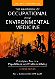 The Handbook of Occupational and Environmental Medicine: Principles, Practice, Populations, and Problem-Solving, 2nd Edition [2 volumes] (English Edition)