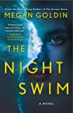 The Night Swim: A Novel (Paperback)