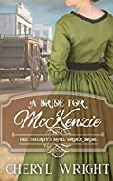 A Bride for McKenzie (The Sheriff's Mail Order Bride)
