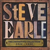 Definitive Collection 1986 - 1992 by Steve Earle