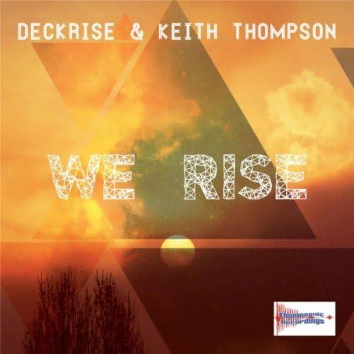 Deckrise & Keith Thompson