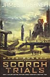 The Maze Runner 2. The Scorch Trials. Movie Tie-In