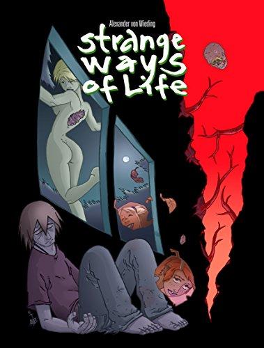 Strange Ways Of Life (German Edition)