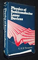 Physics of Semiconductor Laser Devices