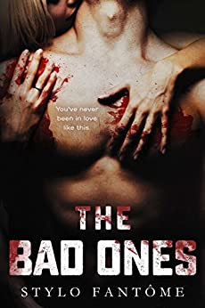 The Bad Ones by [Stylo Fantome]