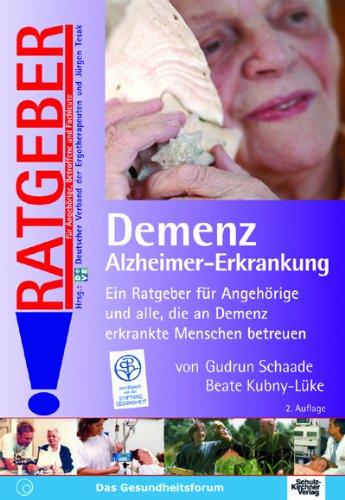 Demenz: Alzheimer-Erkrankung - Ratgeber für Angehörige, Betroffene und Fachleute