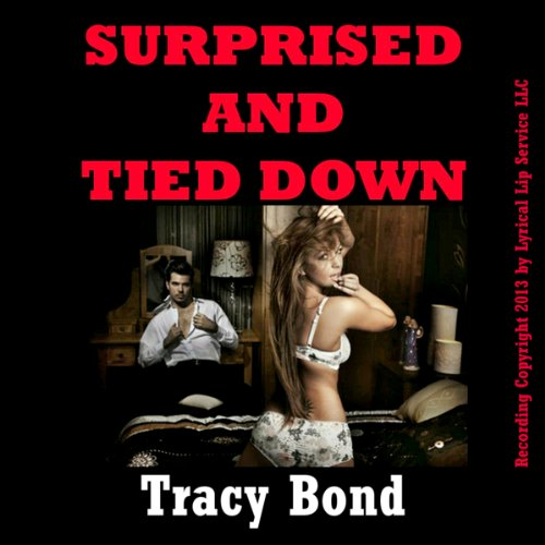 Surprised and Tied Down audiobook cover art