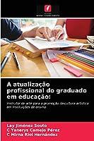 A atualização profissional do graduado em educação