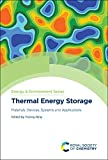 Thermal Energy Storage: Materials, Devices, Systems and Applications (ISSN)