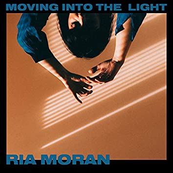 Moving into the Light