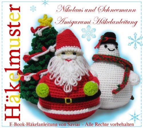 Nikolaus und Schneemann Amigurumi Häkelanleitung