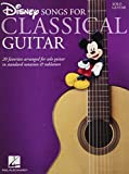 Disney Songs for Classical Guitar: Standard Notation & Tab