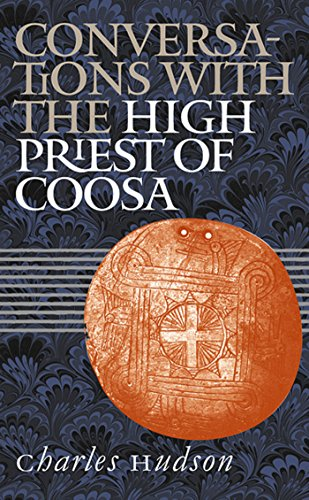 Conversations with the High Priest of Coosa (English Edition)