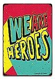 Lsjuee Wir sind Helden Retro Look Eisen 20X30 cm Dekoration
