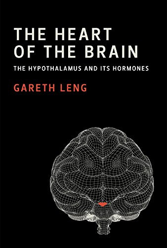The Heart of the Brain: The Hypothalamus and Its Hormones (Mit Press)
