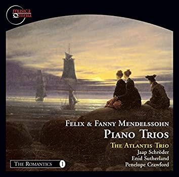Fanny & Felix Mendelssohn: Piano Trios