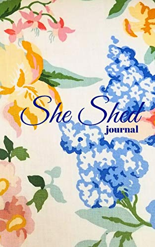 SHE SHED JOURNAL: SPACE FOR HER TO RELAX, RELEASE AND REJUVENATE IN HER SHE SHED