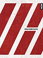 WELCOME BACK(2CD+2DVD+PHOTOBOOK)(-DELUXE EDITION-)