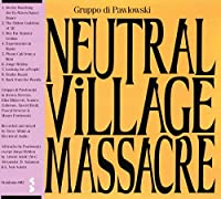Neutral Village Massacre