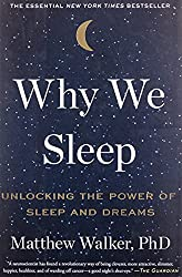 70| Book Review: Why We Sleep 2